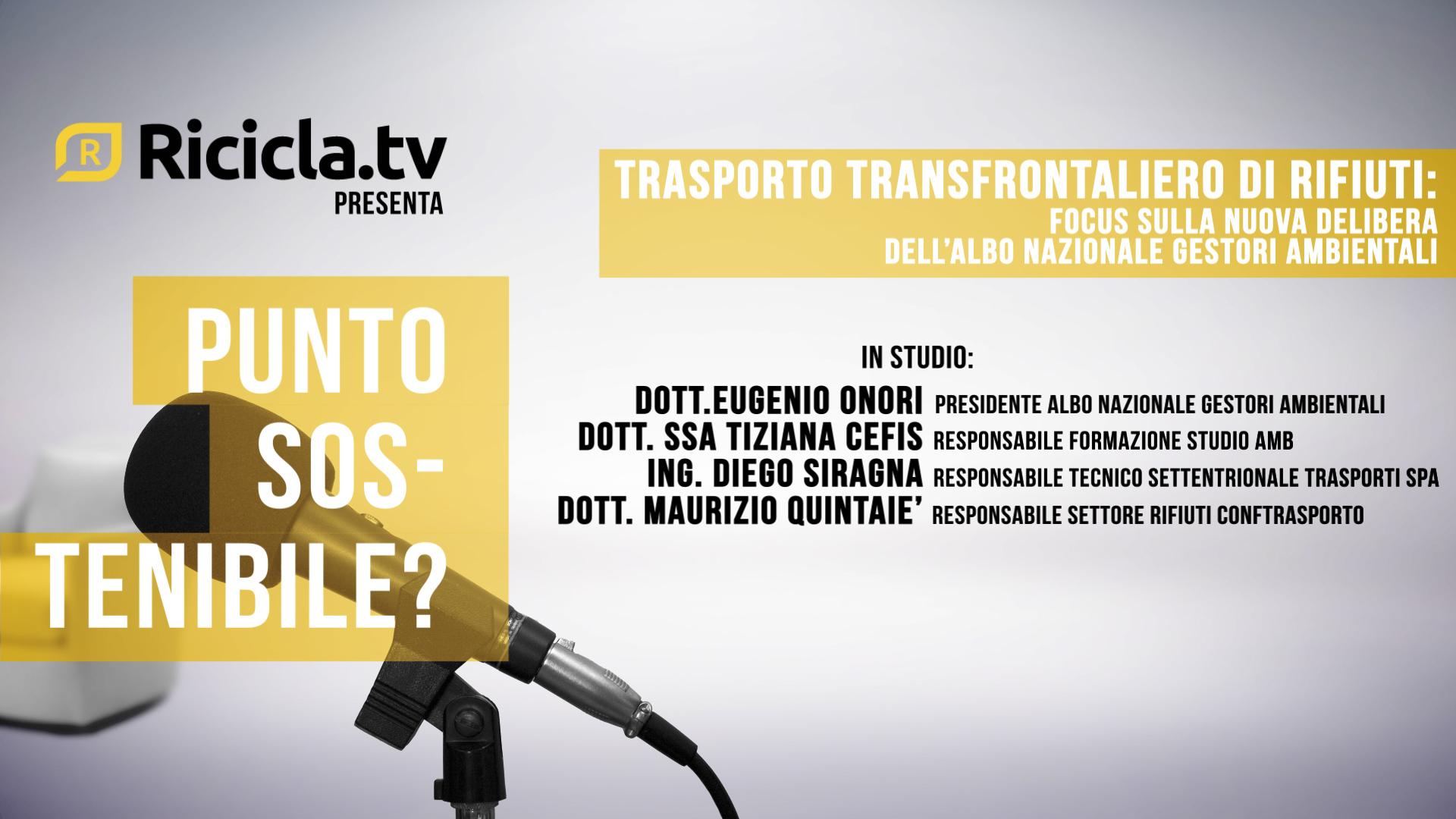 TRASPORTO TRANSFRONTALIERO DI RIFIUTI: FOCUS SULLE NUOVE DELIBERE DELL'ALBO GESTORI AMBIENTALI