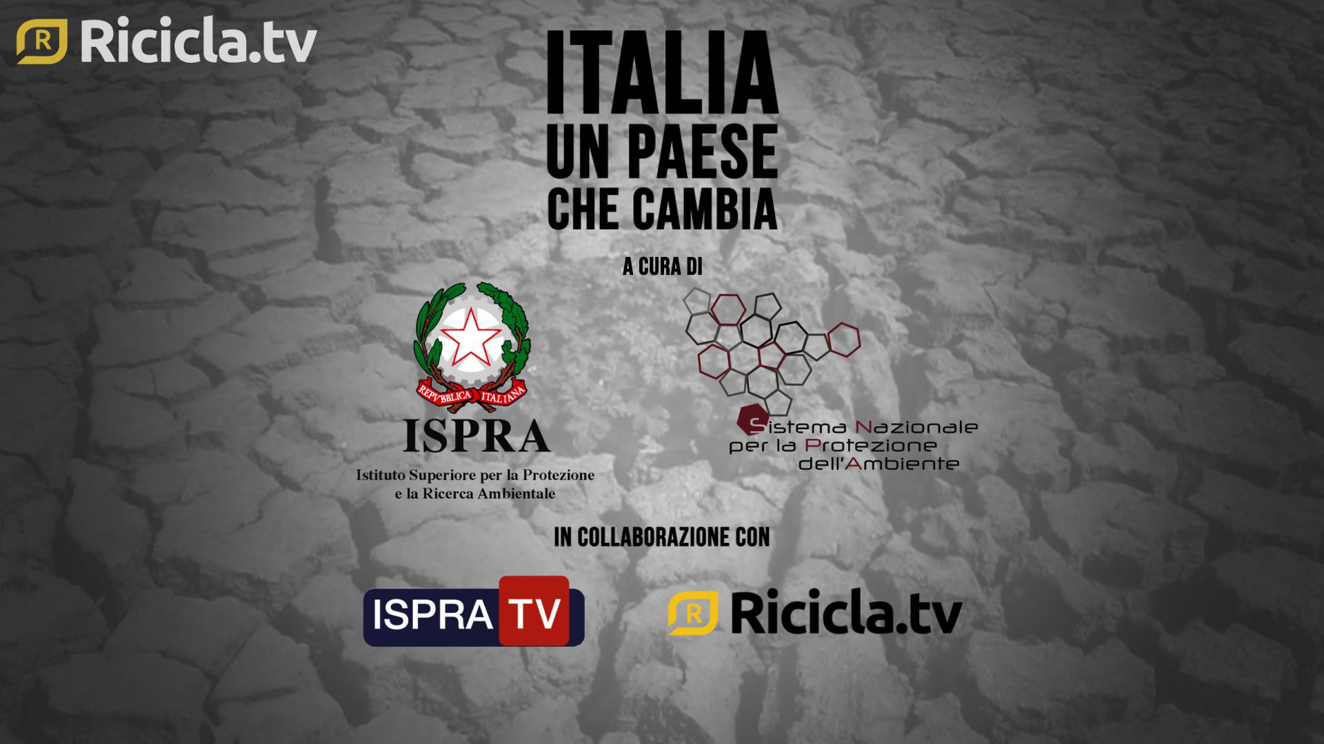 ITALIA, UN PAESE CHE CAMBIA: UN ANNO DI DATI AMBIENTALI