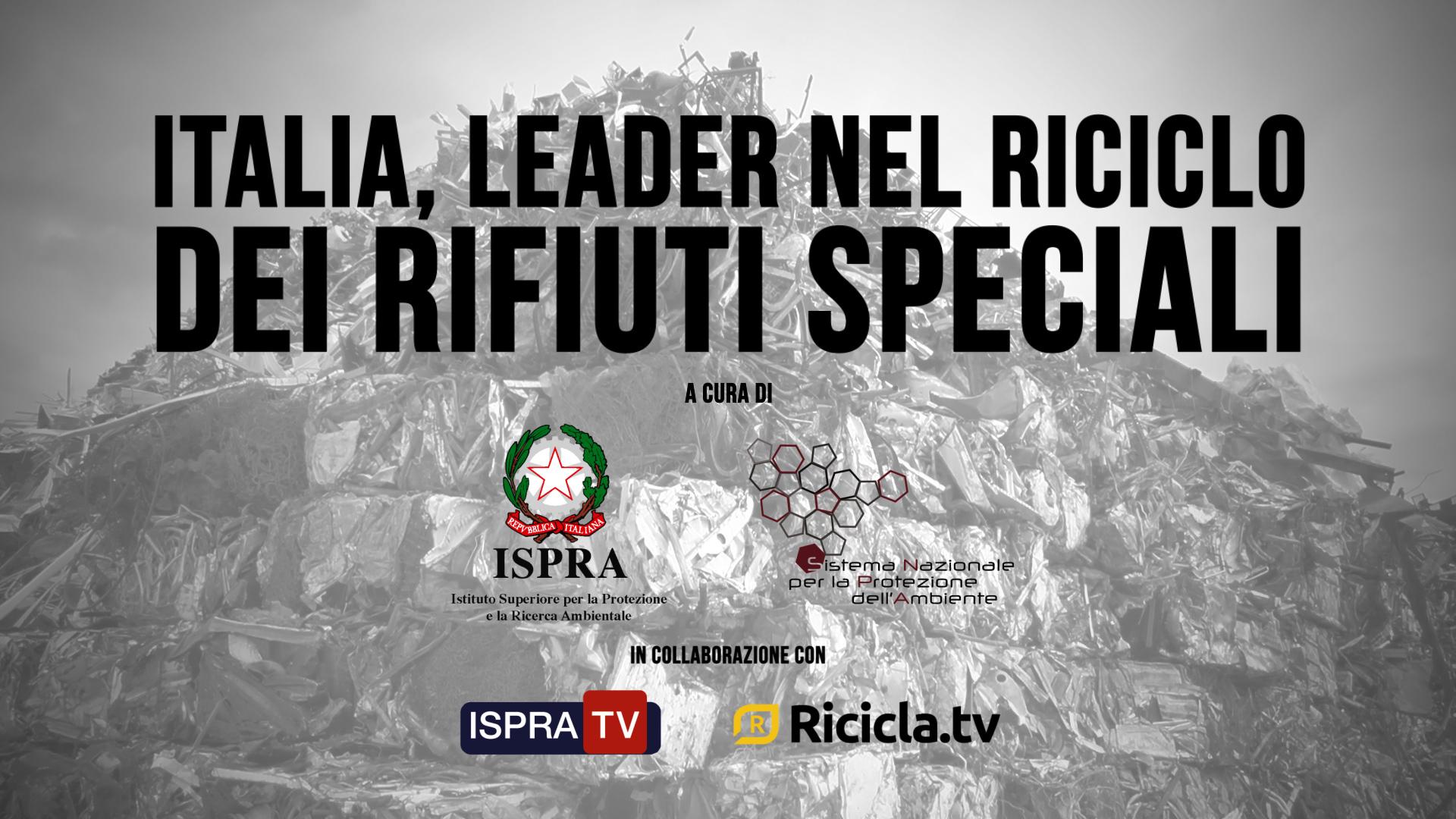 ITALIA, LEADER NEL RICICLO DEI RIFIUTI SPECIALI