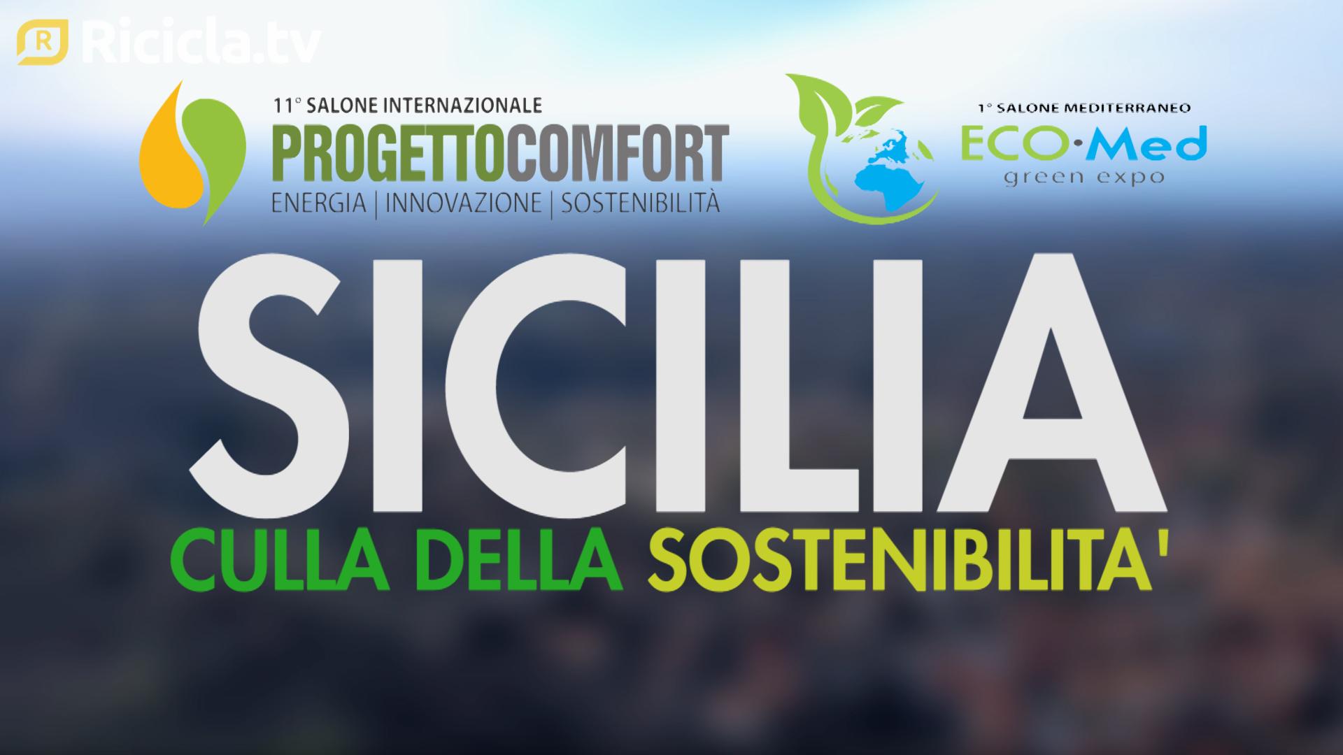 SICILIA, LA CULLA DELLA SOSTENIBILITA'