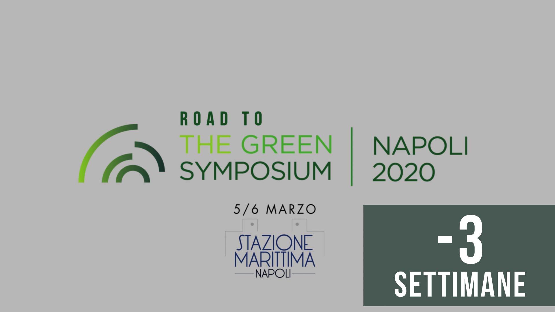 ROAD TO GREEN SYMPOSIUM 2020 - -3 SETTIMANE