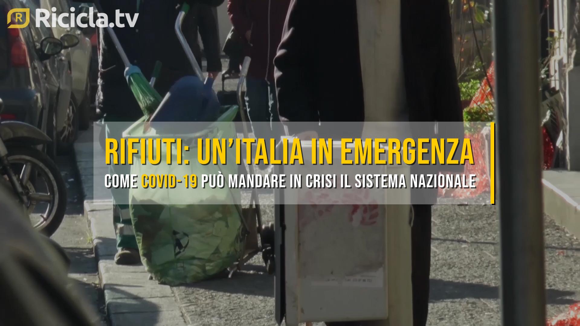 COVID-19 E RIFIUTI: UN'ITALIA IN EMERGENZA